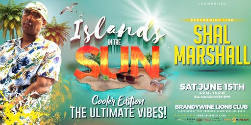 Islands In The Sun - The Ultimate Vibes!