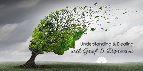 BOOKED OUT - Understanding & Dealing with: Grief & Depression tickets