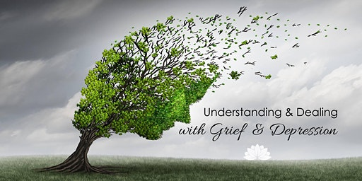 BOOKED OUT - Understanding & Dealing with: Grief & Depression
