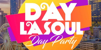 DAY LA SOUL DAYPARTY