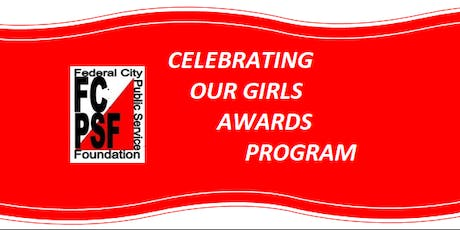 """CELEBRATING OUR GIRLS"" AWARDS PROGRAM tickets"