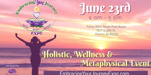 Embracing Your Journey Expo - June 23rd 2019