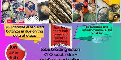 HOW TO BRAID HAIR LOSS AND SHORT HAIR CLASS :Learn the skills of increasing income and clientele