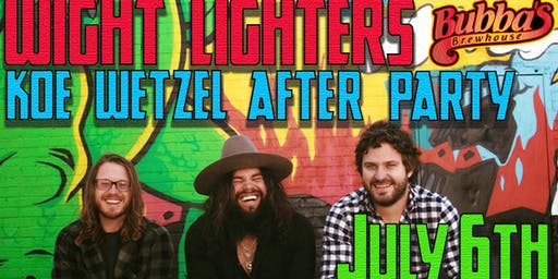 Wight Lighters (Koe Wetzel After Party)