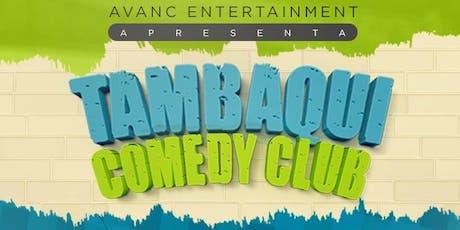 Tambaqui Comedy  ingressos
