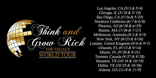 THINK AND GROW RICH LEGACY WORLD TOUR 2019 - DALLAS, TX  October 25-26