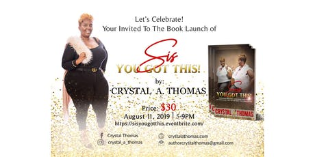 Sis You Got This Book Launch Celebration! tickets