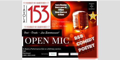 R&B, COMEDY, & POETRY Open Mic At Tavola 153 hosted by Rahshaud Copeland