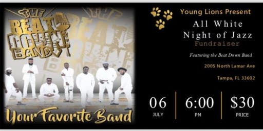 """All White Night of Jazz  Featuring """"The Beat Down Band"""""""