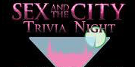 WOMEN ONLY: ***Sex and the City Trivia Night With NYC Girlfriends*** tickets