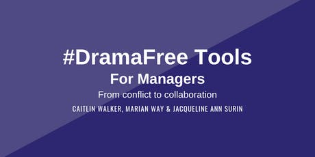 #DramaFree Tools for Managers tickets