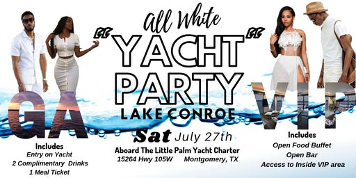 "All White ""Yacht"" Party in Lake Conroe"