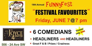 Friday, JUNE 7 @ 7 pm - FunnyFest Favourites - 6...