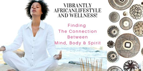 Vibrantly African Lifestyle and  Wellness Day tickets