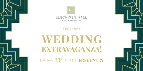 Llechwen Hall Wedding Extravaganza tickets
