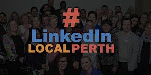SOLD OUT Perth LinkedIn Network #LinkedInLocalPerth -...