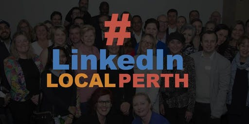 SOLD OUT - Perth LinkedIn Network #LinkedInLocalPerth - Connect Through Content