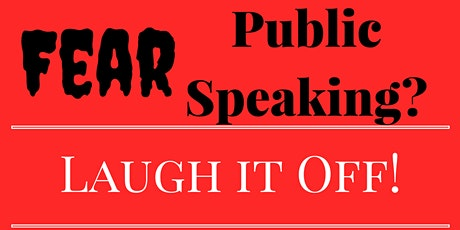 Laugh Out Loud Toastmasters Club - Learn to speak with humour tickets