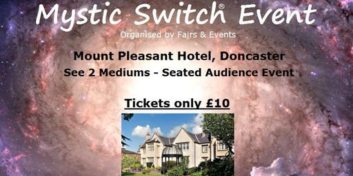 Mystic Switch Event - Doncaster