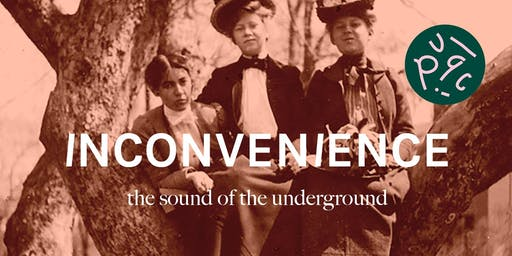 INCONVENIENCE // the sound of the underground
