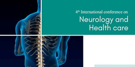 4th International Conference on Neurology and Health Care (PGR) tickets
