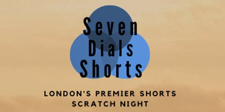 Seven Dials Shorts - Short Submission Ticket tickets