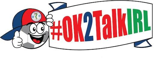 #OK2TalkIRL Footie Festival