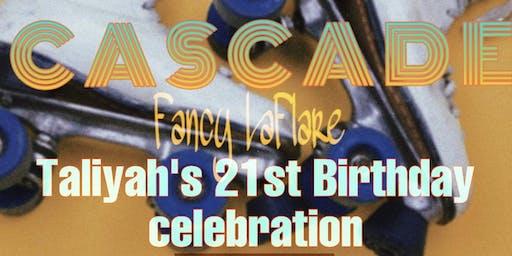 CASCADE SKATE JAM!! (Cascade Video Shoot/Taliyah's 21st birthday celebration)