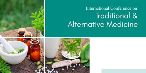 International Conference on Traditional & Alternative Medicine (PGR)