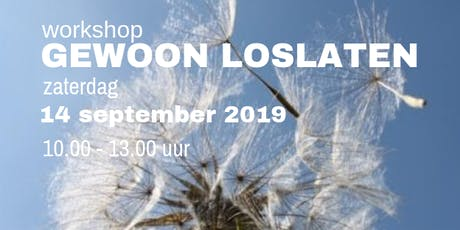 Gewoon Loslaten 14 september 2019 tickets