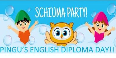 SCHIUMA PARTY - PINGU'S DIPLOMA DAY