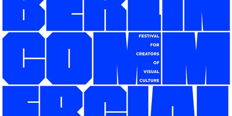 BERLIN COMMERCIAL · Festival for Creators of Visual Culture Tickets