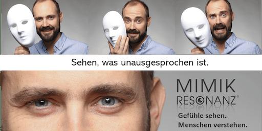 Der Blick hinter die Maske - Mimikresonanz Basic Seminar