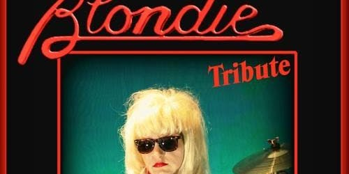 Blondie Tribute + 80's