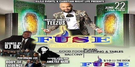 F.U.S.E. tickets