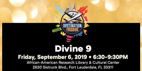 Destination Fridays: Divine 9 tickets