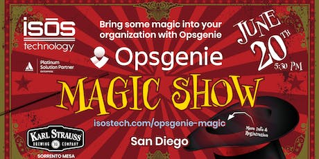 Atlassian OpsGenie + Isos Technology Magic Show At Karl Strauss San Diego tickets