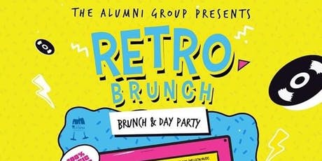 Retro Brunch & Day Party - Where Old School Meets New School tickets