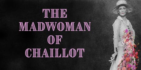 The Madwoman of Chaillot tickets