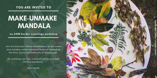 Make-UnMake Mandala - a border crossings workshop