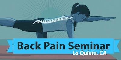 Free Back Pain Relief Lunch Seminar - La Quinta, CA