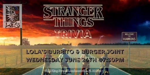 Stranger Things Trivia at Lola's Burrito & Burger Joint