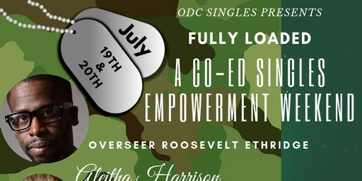 Fully Loaded  A Singles Co-Ed Empowerment Weekend