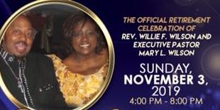 Retirement Celebration for Pastors Willie F. Wilson and Mary L. Wilson
