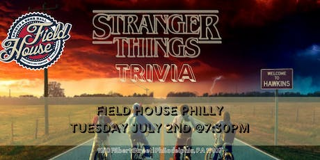 Stranger Things Trivia at Field House tickets
