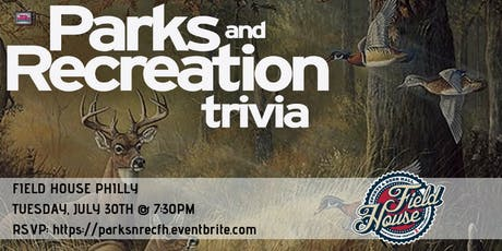 Parks and Rec Trivia at Field House Philly tickets