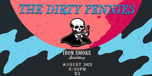 The Dirty Pennies & The Capitals at Iron Smoke Distillery