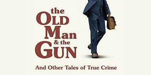 Movie: The Old Man & the Gun (2018)