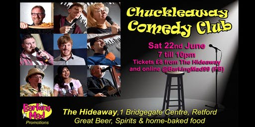 Chuckleaway Comedy Club at The Hideaway, Retford