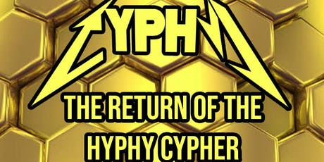 THE RETURN OF THE CYPHY tickets